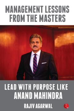 dr-rajiv-agarwal-lead-with-purpose-like-anand-mahindra